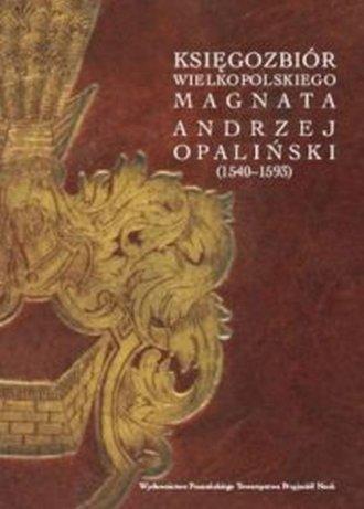 Księgozbiór wielkopolskiego magnata. - okładka książki