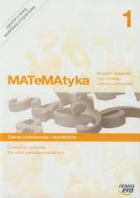 MATeMAtyka 1. Ćwiczenia i zadania. Zakres podstawowy i rozszerzony - okładka podręcznika