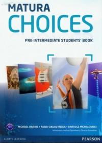 Matura Choices. Pre-Intermadiate Students Book. Zakres podstawowy i rozszerzony - okładka podręcznika