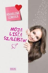 Moja lista szaleństw - Magdalena - okładka książki