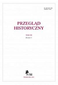 Przegląd Historyczny. Tom CIII. Zeszyt 1 / 2012 - okładka książki