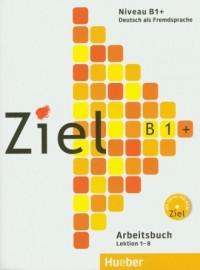 Ziel B1 Arbeitsbuch Lektion 1-8 - okładka podręcznika