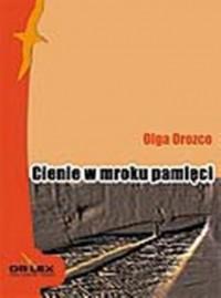 Cienie w mroku pamięci - okładka książki