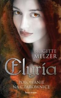 Elyria. Polowanie na czarownice - okładka książki