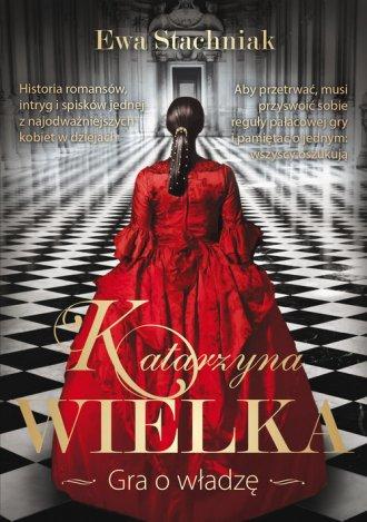 Katarzyna Wielka. Gra o władzę - okładka książki
