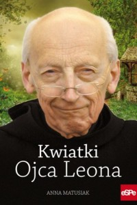 Kwiatki Ojca Leona - okładka książki