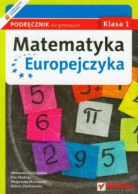 Matematyka Europejczyka. Klasa 1. Podręcznik dla gimnazjum - okładka podręcznika