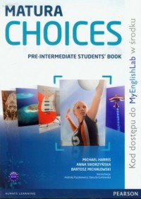 Matura Choices Pre-Intermadiate Students Book + MyEnglishLab - okładka podręcznika