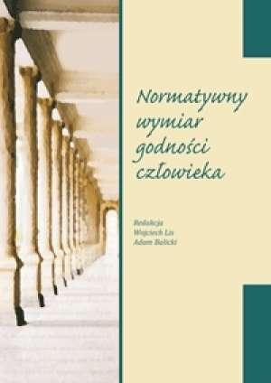 Normatywny wymiar godności człowieka - okładka książki