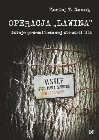 Operacja Lawina. Dzieje przemilczanej - okładka książki