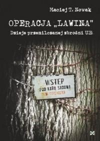 Operacja Lawina. Dzieje przemilczanej zbrodni UB - okładka książki