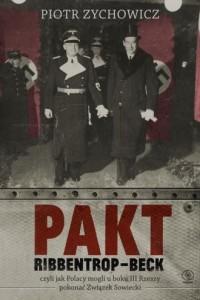 Pakt Ribbentrop-Beck, czyli jak - okładka książki