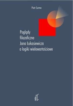 Poglądy filozoficzne Jana Łukasiewicza - okładka książki