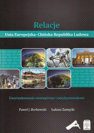 Relacje Unia Europejska-Chińska - okładka książki