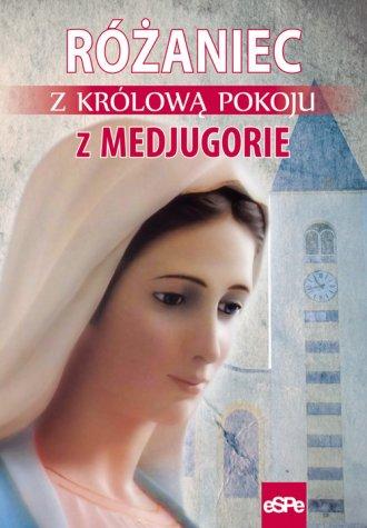 Różaniec z Królową Pokoju z Medjugorje - okładka książki