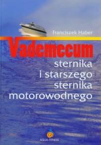 Vademecum sternika i starszego sternika motorowodnego - okładka książki