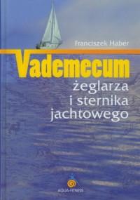 Vademecum żeglarza i sternika jachtowego - okładka książki