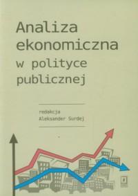 Analiza ekonomiczna w polityce publicznej - okładka książki