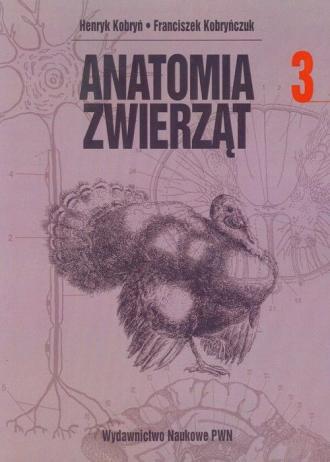 Anatomia zwierząt. Tom 3 - okładka książki