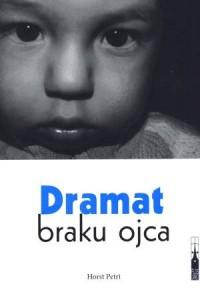 Dramat braku ojca - okładka książki