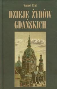 Dzieje Żydów gdańskich - okładka książki