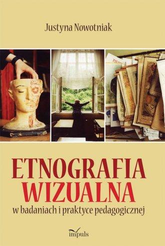 Etnografia wizualna w badaniach - okładka książki