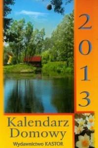 Kalendarz 2013 KL 4. Kalendarz Domowy - okładka książki
