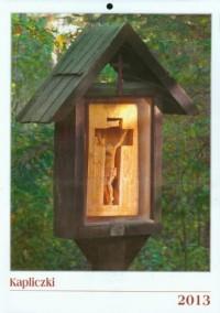 Kapliczki. Kalendarz wieloplanszowy 2013 - okładka książki