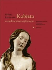 Kobieta w średniowiecznej Europie - okładka książki
