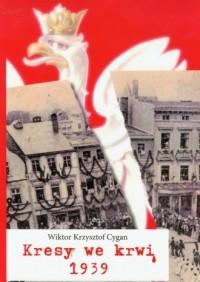 Kresy we krwi 1939 - okładka książki