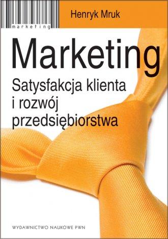 Marketing. Satysfakcja klienta - okładka książki