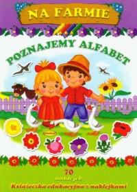 Na farmie. Poznajemy alfabet - okładka książki