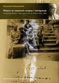 Pisarz w czasach wojny i emigracji. - okładka książki