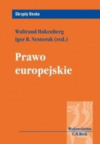 Prawo europejskie. Seria: Skrypty Becka - okładka książki