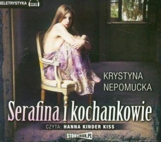 Serafina i kochankowie. Czyta: - pudełko audiobooku