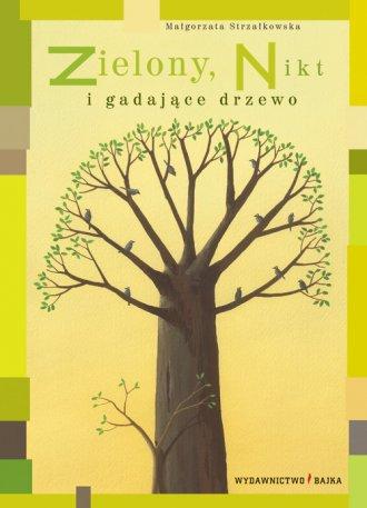 Zielony Nikt i gadające drzewo - okładka książki