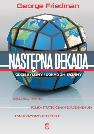 ok�adka ksi��ki - Nast�pna dekada - George Friedman
