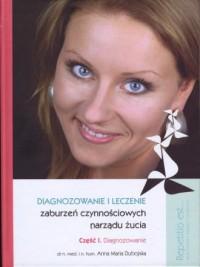 Diagnozowanie zaburzeń czynnościowych narządu żucia cz. 1. Diagnozowanie. Multimedialny Program Edukacyjny z cyklu Repetitio est... (DVD) - okładka książki
