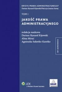 Jakość prawa administracyjnego. Tom 1 - okładka książki