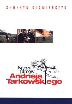 Księga filmów Andrieja Tarkowskiego - okładka książki