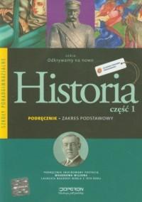 Odkrywamy na nowo. Historia cz. 1. Szkoła ponagimnazjalna. Podręcznik. Zakres podstawowy - okładka podręcznika