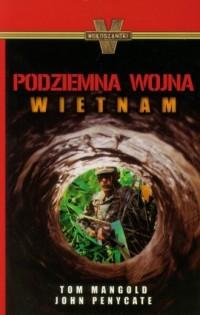 Podziemna wojna. Wietnam - okładka książki