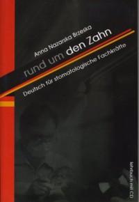 Rund um den Zahn. Deutsch für stomatologische Fachkrafte (+ CD) - okładka podręcznika