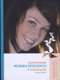 Zastosowanie włókien sztucznych w stomatologii. Multimedialny Program Edukacyjny z cyklu Repetitio est... (DVD) - okładka książki