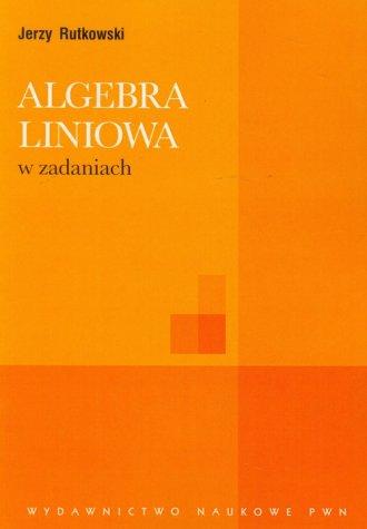 Algebra liniowa w zadaniach - okładka książki