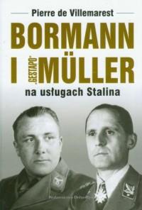 Bormann i Gestapo. Muller na usługach - okładka książki