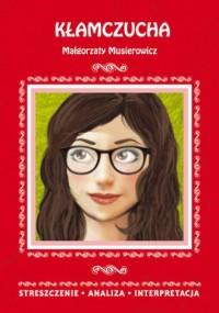 Kłamczucha Małgorzaty Musierowicz. - okładka podręcznika