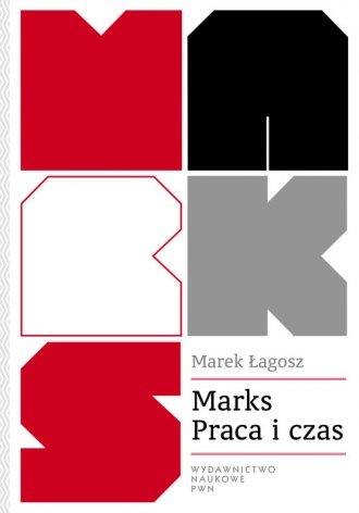Marks. Praca i czas - okładka książki