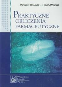 Praktyczne obliczenia farmaceutyczne - okładka książki