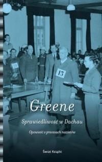 Sprawiedliwość w Dachau. Opowieść o procesach nazistów - okładka książki